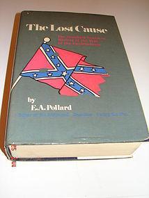 THE LAST CAUSE BY E.A. POLLARD