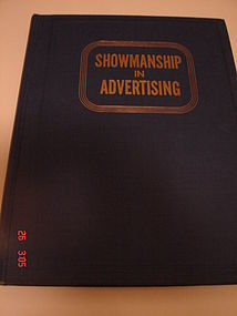 SHOWMANSHIP in ADVERTISING