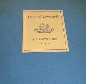 ORIENTAL LOWESTOFT BY J.A. LLOYD HYDE,1936