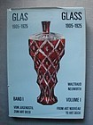 Waltraud Neuwirth GLASS 1905-1925 Volume I 1985