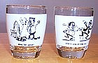 Humorous Shot Glasses 'Down the Hatch' Mud in your Eye'