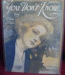 You Don't Know music J Will Callahan Lee  S Robert 1918