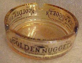 Golden Nugget Gambling Hall souvenir casino ashtray