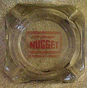 John Ascuaga's Nugget Reno souvenir casino ashtray
