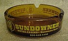 Sundowner Hotel Casino souvenir ashtray
