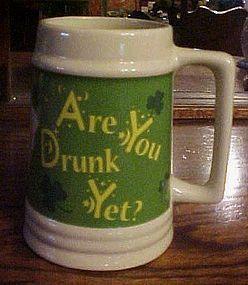 "St Patricks day large mug Are you drunk yet  6 7/8"""