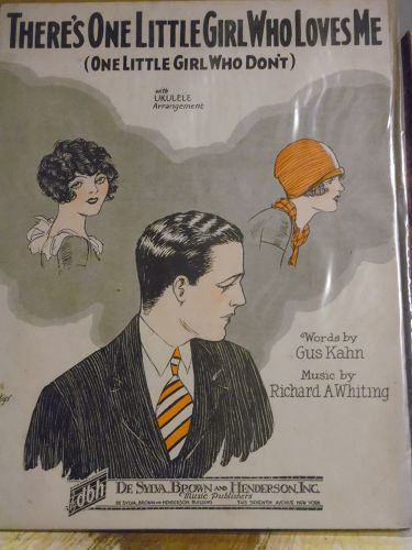 There's one little girl who loves me  sheet music 1927