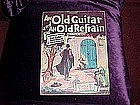 An Old Guitar and an Old Refrain, a song of Spain