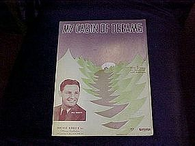 My Cabin of dreams, sheet music 1937