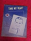 Take my Heart, sheet music 1936