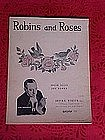 Robins and Roses, sheet music 1936