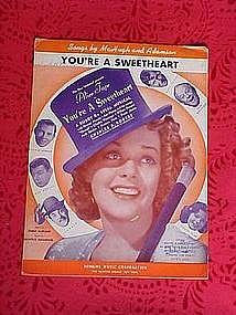 You're A Sweetheart, sheet music 1937