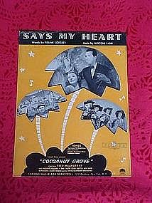 Says my Heart, sheet music, 1938
