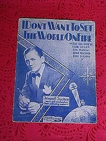 I don't want to set the world on fire, sheet music