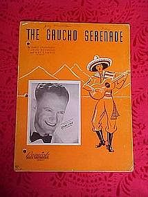 The Gaucho serenade, sheet music 1939