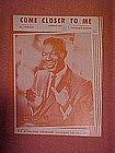 Come Closer to Me, sheet music, Nat King Cole 1945