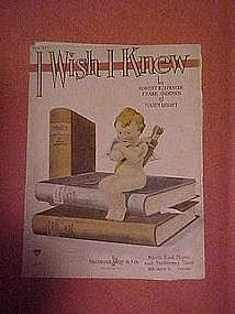 I wish I knew, sheet music 1921