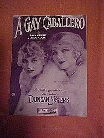 A Gay Caballero, sheet music 1929