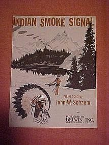 Indian smoke signal, sheet music 1952