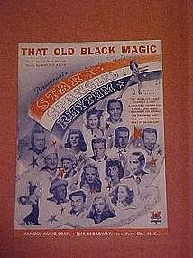 That old Black Magic, music from Star Spangled Rhythm