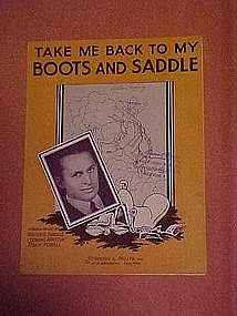 Take me back to my boots and saddle, sheet music 1935