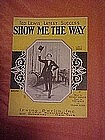 Show me the way, sheet music 1924