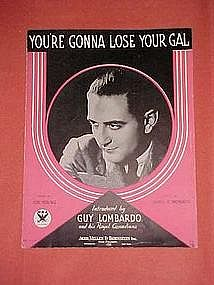 You're gonna lose your gal, music 1933