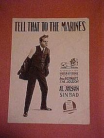 Tell that to the marines, Al Jolson from Sinbad 1918