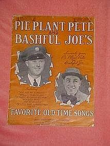 Pie Plant Pete and Bashful Joes favorite old time songs