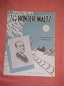 The Winter Waltz, by Arthur Altman and Milton Ager 1935