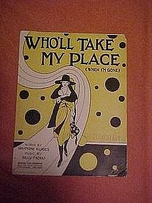 Who'll take my place ( when i'm gone) music 1922