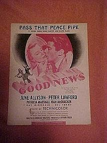 "Pass that peace pipe, from ""Good News"" 1947"
