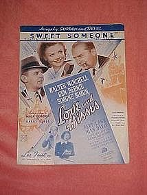 "Sweet Someone, from ""Love and Hisses"" 1937"