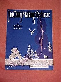 I'm Only Making Believe, music 1929