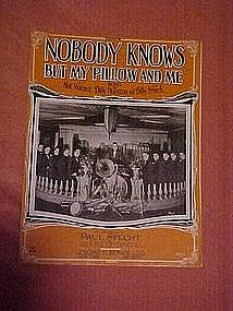 Nobody Knows~ but my pillow and me, music 1923