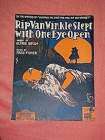 RipVan Winkle Slept with one eye open, music 1918