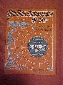 You took advantage of me, from Present Arms 1928