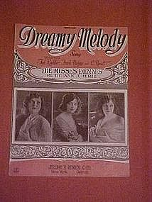 Dreamy Melody,The Misses Dennis (Dennis Sisters) 1922