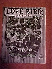 Love Bird, by Mary Earl and Ted Fiorito 1921