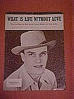 What is life without love, by Eddy Arnold 1946