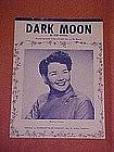 Dark Moon, by Ned Miller 1957