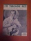 I'm throwing rice (at the girl that I love), 1949