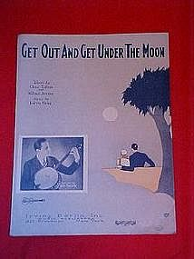 Get out and get under the moon, cover photo Roy Smeck