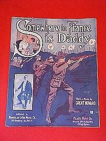 Somewhere in France is Daddy, WWI music 1918