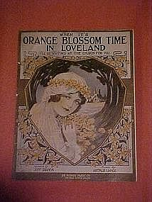 When it's Orange Blossom time in Loveland, I'll be.....