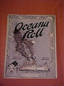 Oceana Roll, music WWI Navy selection 1911