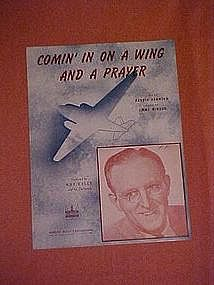 Comin' In on a Wing and a Prayer, WWII music 1943