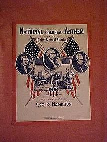 National Colonial Anthem of the United States of Americ