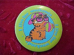 Garfield,I Live For Weekends, pinback button