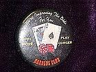 Harolds Club Casino, pin back button